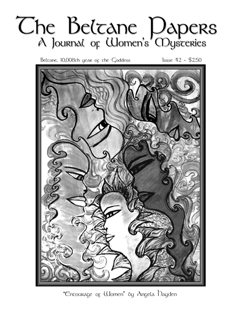 The Beltane Papers; A Journal of Women's Mysteries Issue 41 2007