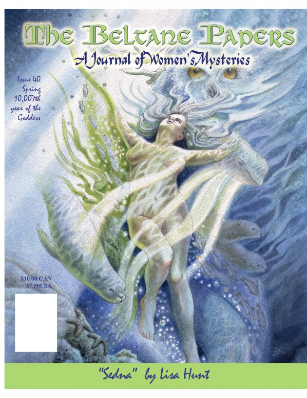 The Beltane Papers; A Journal of Women's Mysteries Issue 40 2007